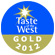 Taste of the West 2012 - Gold